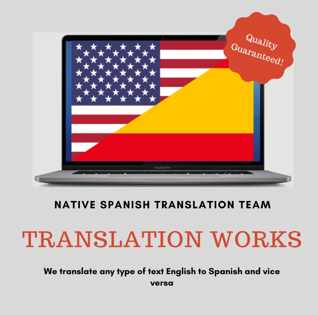I will translate any text English into Spanish and viceversa