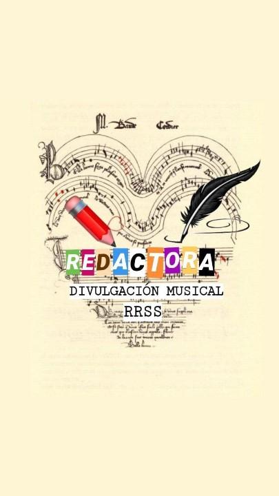 REDACTORA/CREADORA DE CONTENIDO/RRSS/DIVULGACIÓN MUSICAL